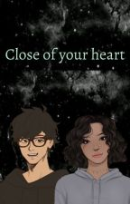 Close Of Your Heart by Nxhi091