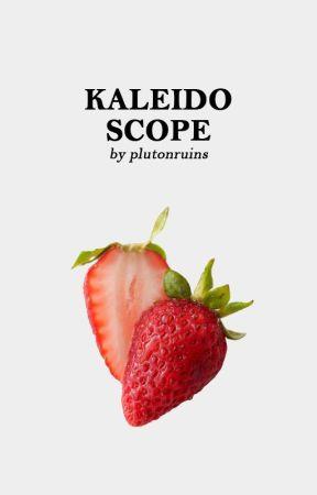Kaleidoscope ─── Cover Shop by plutonruins