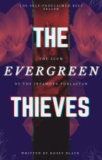 The Evergreen Thieves by iswearimnotweird2