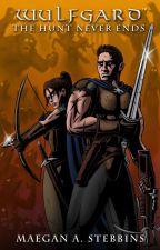 Wulfgard: The Hunt Never Ends by MaverickWerewolf