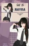 SHE IS NAYRA(On Going) cover