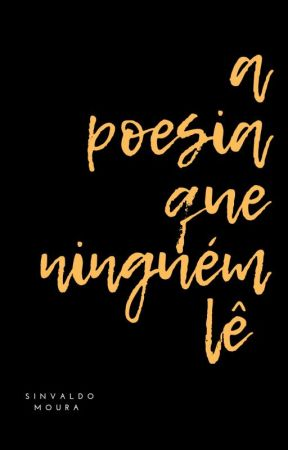 a poesia que ninguém lê by seusinvaldo