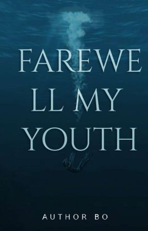 farewell, my youth | ✓ by charlieruuh