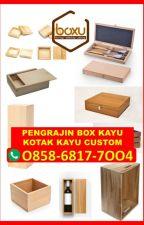 O858-68I7-7OO4 Harga Custom Kotak Kayu Jakarta by souvenirtcentongkayu