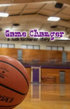 Game Changer: a Josh Richards' Story by clswillman