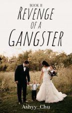 Revenge of a Gangster by ashyy_chu