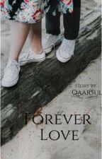 Forever love by qaarasul