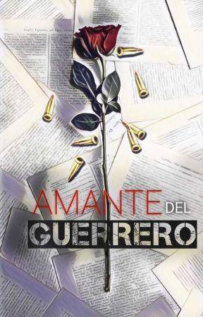 Amante Del Guerrero by missbellavanilla