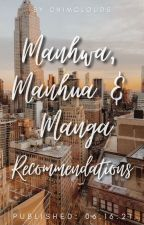 Manhwa, Manhua & Manga Recommendations    by chimclouds by chimclouds