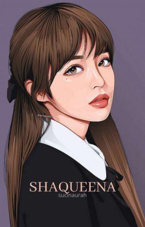 SHAQUEENA by sucinaurah