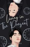 Living in the Present cover