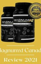 Magnumxt Canada - Its Pills Works? For Males by jacobfischers