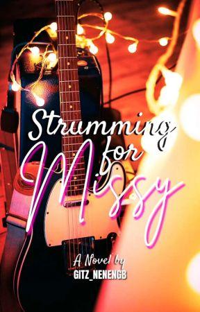 Strumming for Missy (Editing) by gitz_nenengb