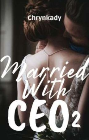 Married With CEO [S.2 On Going] by Chrynkady