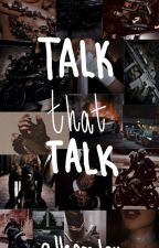 talk that talk | incomplete  by allegralou