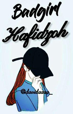 BadGirl Hafidzoh  by davidaa_