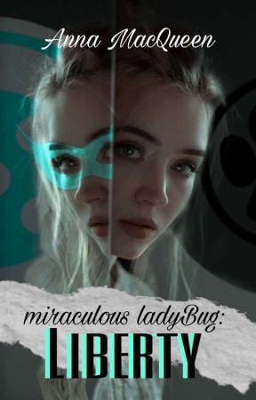 Liberty - Miraculous Ladybug by Ana_Macqueen
