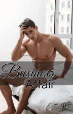 Business Affair (BoyXBoy) (Short Story) by marvanguxx