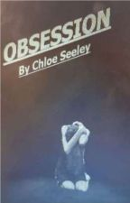 OBSESSION by Seeley001