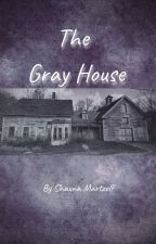 The Gray House by Smartzolf