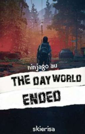 Ninjago AU - The Day World Ended by Skierisa