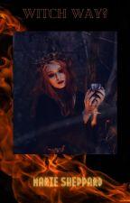 Witch Way by Cayla1414