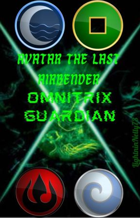 Avatar the Last Airbender: Omnitrix Guardian by LightninNelly73