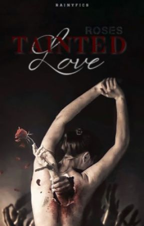 Tainted Love   #2 by rainyfics