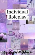 Individual Roleplay by _Cryptid_Nightmare_