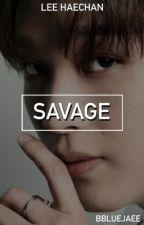 Savage || Lee Haechan by bbluejaee