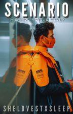 Scenario; Lando Norris by shelovestxsleep