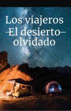 Los viajeros y el desierto olvidado  by camsi67