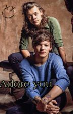 Adore you // Larry Stylinson door Holdmycarrots