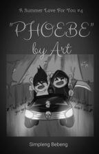 """Phoebe"" by Art (#SummerLove N°4) by simplengbebeng"