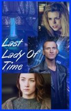 Last Lady Of Time  by Sophilouise