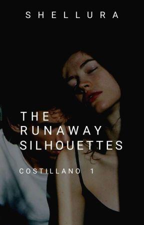 The Runaway Silhouettes (Villain Series #1) (EDITING) by queenofvillain
