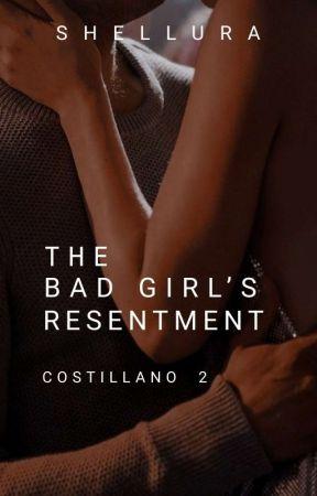 The Bad Girl's Resentment (Villain Series #2) by queenofvillain