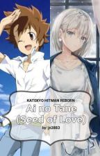 KHR: Ai no Tane (Seed of Love) by jn3883