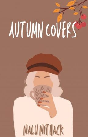 Autumn Covers by nalunithack