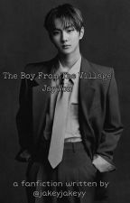 the boy from the village -《jaywon》 by jakeyjakeyy