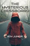 THE MYSTERIOUS CHESSBOARD cover