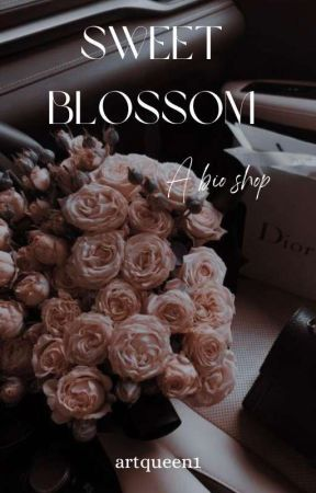 ⋆。˚ Sweet blossom⋆。˚  A Bio Shop~[OH]  by artqueen1