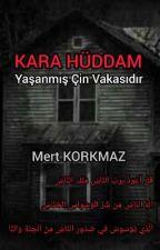 Mert-Korkmaz tarafından yazılan KARA HÜDDAM / CİN VAKASI adlı hikaye