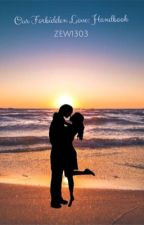 Noster amor vetiti supersunt AKA Our Forbidden Love: Handbook  by ZEW1303