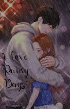 """ I Love Rainy Days""  by Channing_Yun"