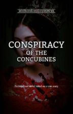 Conspiracy of the Concubines by itsmihixofficial