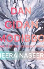 DAN GIDAN MODIBBO  by neera_naseer
