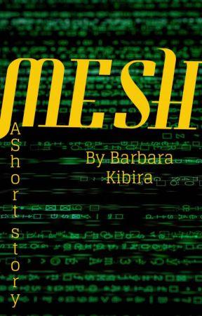 Mesh by BarbaraKibira