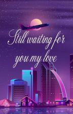 Still waiting for you l'm Love by Danielleganda25