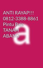 ANTI RAYAP!!! 0812-3388-8861 Pintu Baja TANAH ABANG by koehjonie23